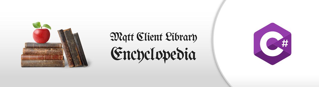 M2Mqtt - MQTT Client Library Encyclopedia