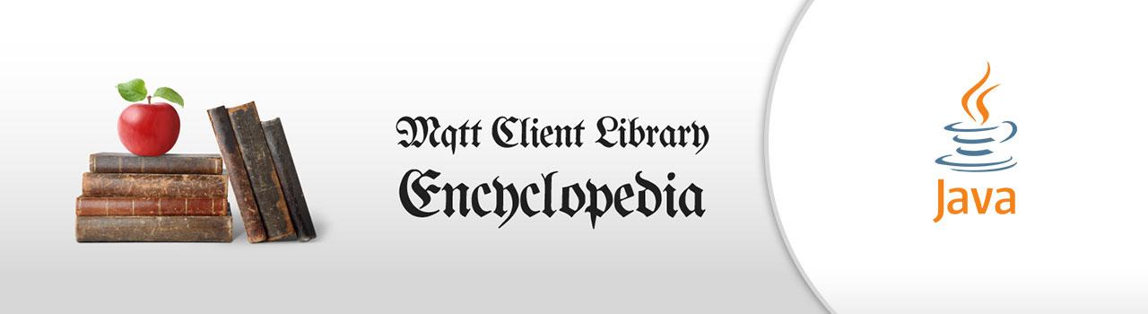 Eclipse Paho Java - MQTT Client Library Encyclopedia