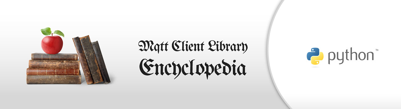 Paho Python - MQTT Client Library Encyclopedia