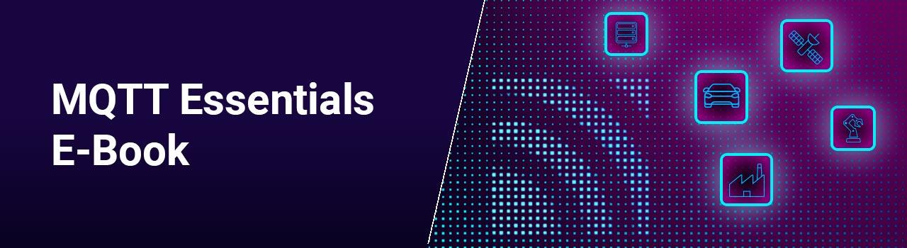 Announcing the MQTT Essentials E-Book