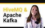 Video: HiveMQ and Apache Kafka